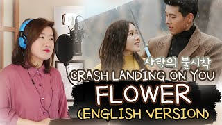 Download Lagu [ENGLISH] FLOWER-YOON MI RAE 윤미래 (CRASH LANDING ON YOU 사랑의 불시착OST) Cover by Marianne Topacio mp3