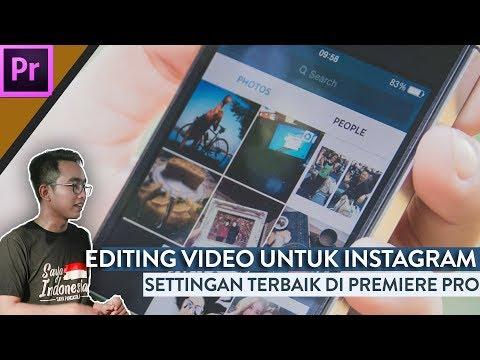 Cara Editing Video untuk Instagram & Instastory - Adobe Premiere Pro Class