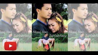Nkauj See Zaj Dab Neeg Unofficial Music Video