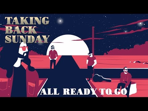 Taking Back Sunday - All Ready To Go Mp3