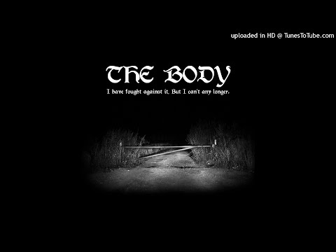 The Body - Nothing Stirs