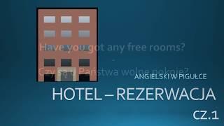 HOTEL REZERWACJA cz1 - angielski w pigułce