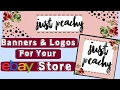 How to Make Banners & Logos For Your eBay Store