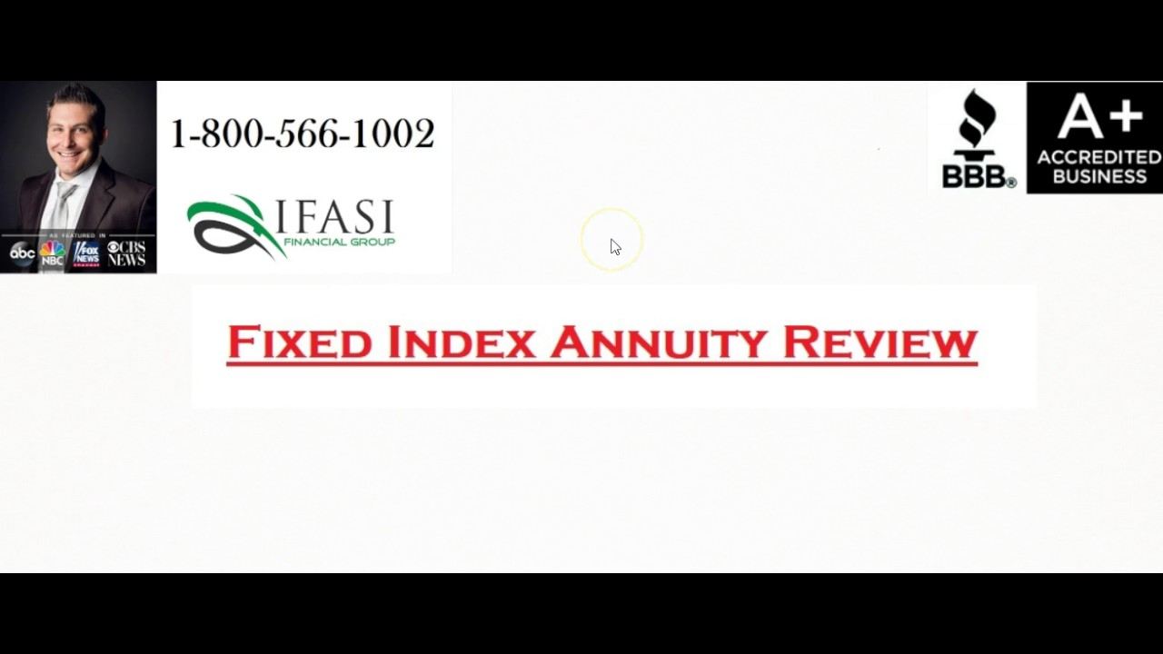 fixed index annuity fixed index annuity reviews youtube