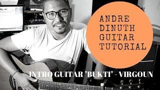 "Video ANDRE DINUTH GUITAR TUTORIAL - INTRO GUITAR ""BUKTI"" VIRGOUN download MP3, 3GP, MP4, WEBM, AVI, FLV Mei 2018"