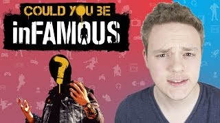 Could YOU be inFAMOUS?