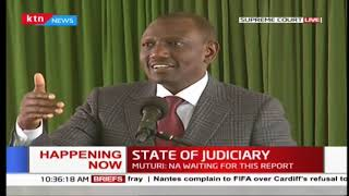 DP Ruto to CJ Maraga: When we criticise judiciary, it is a way of supporting judiciary