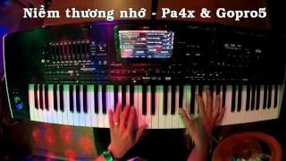 Niềm thương nhớ - Pa4x & Gopro5 - Phạm Đỗ Minh Mẫn