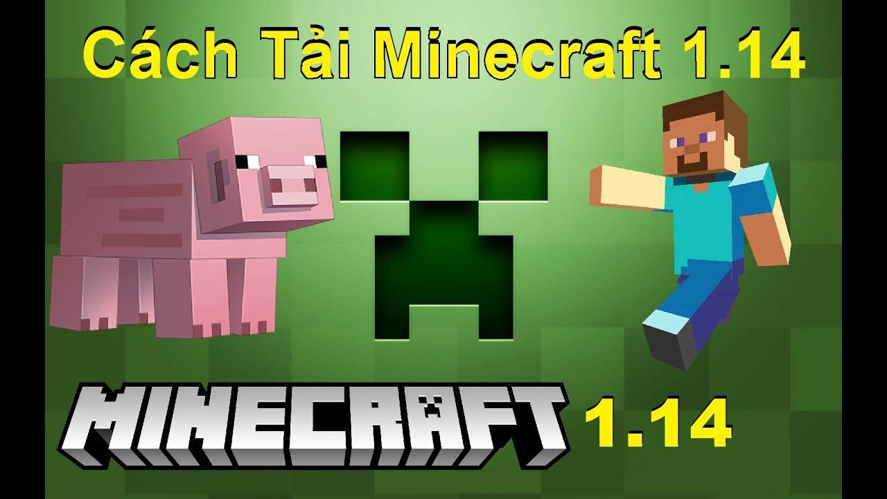 Cách Tải Minecraft 1.14 ( Đơn Giản)