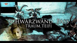 """SCHWARZWAND PASS """"TRAUM TEIFI"""" Krampus Gastein"""