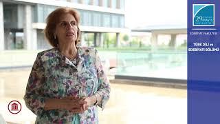 Prof. Dr. Ayşe Emel KEFELİ Türk Dili ve Edebiyatı Bölümünü Anlatıyor