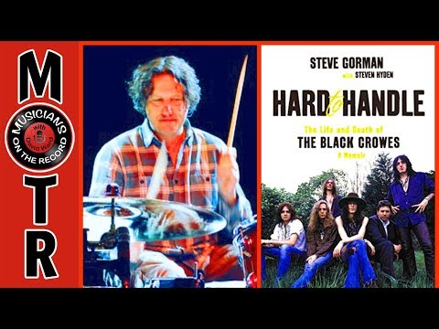 Steve Gorman on Hard To Handle; The Life and Death of The Black Crowes Mp3
