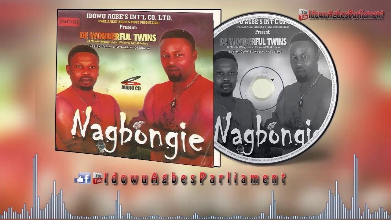 Download Nagbongie (Music Album) by De Wonderful Twins - Benin Music Mix