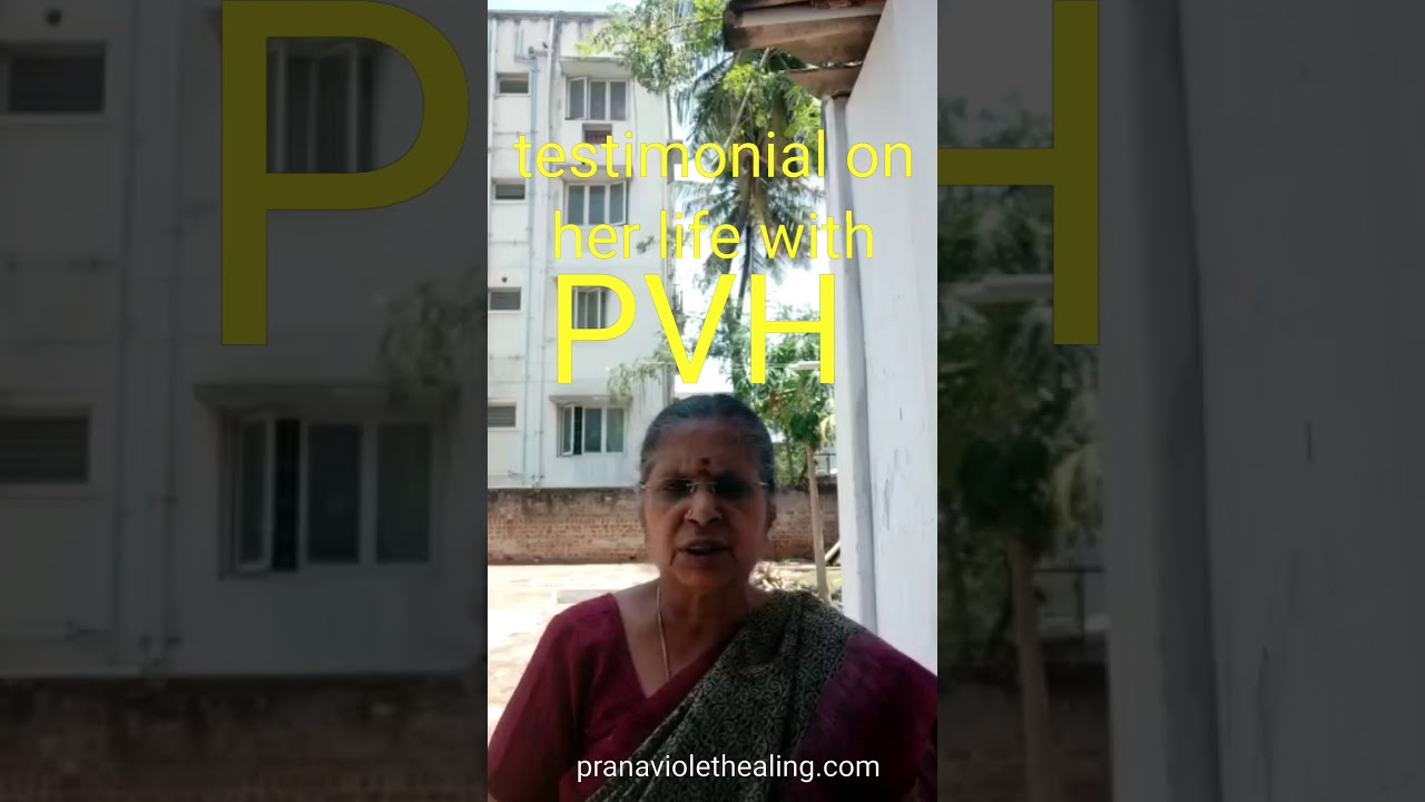 Testimonial from Indian lady on her life how PVH changed her life.