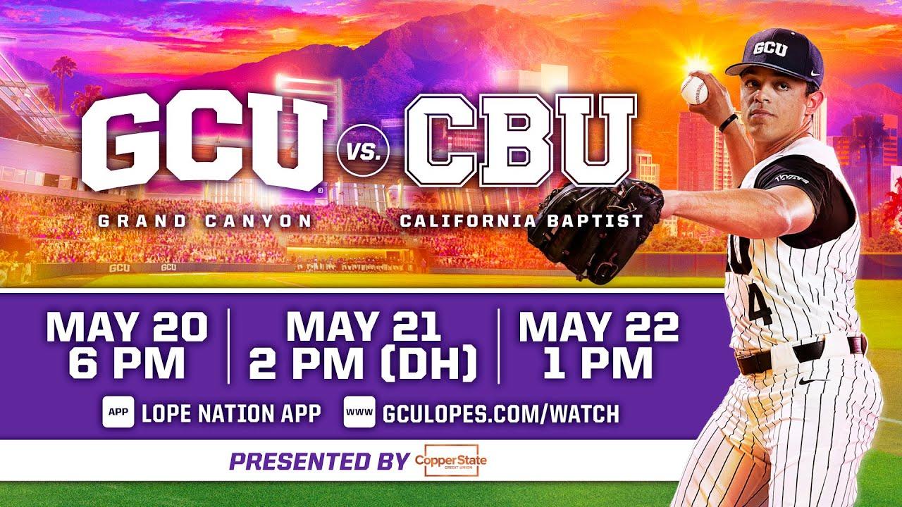 GCU Baseball vs California Baptist  |  May 20, 2021