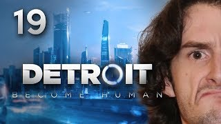 UN DERNIER DRAMA AVANT LA FIN !! -Detroit : Become Human- Ep.19 avec Bob Lennon