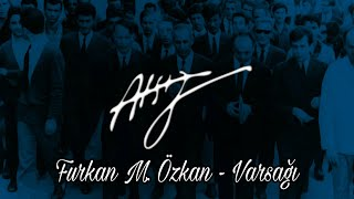 Hüseyin Nihal Atsız - Varsağılar (Furkan M. Özkan)
