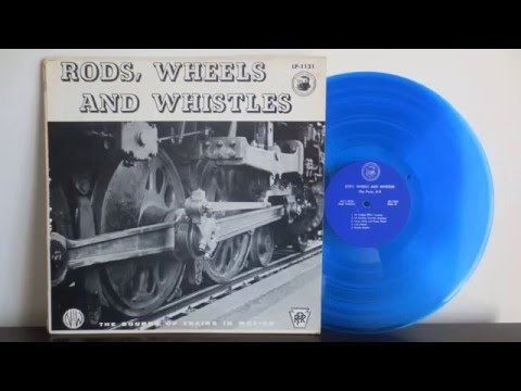 Pump Up The Volume, Literally! - Rods, Wheels and Whistles, Old Steam Locomotive - Vinyl