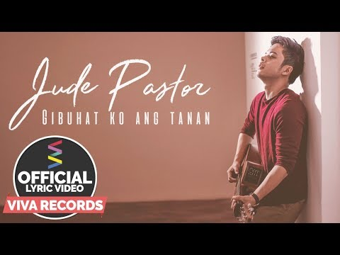 Jude Pastor - Gibuhat Ko Ang Tanan [Official Lyric Video]