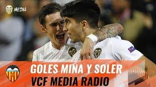 ASÍ SONARON LOS GOLES DE SANTI MINA Y CARLOS SOLER EN VCF MEDIA RADIO