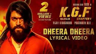 Dheera Dheera Song with Lyrics | KGF Malayalam Movie | Yash | Prashanth Neel|Hombale Films|Kgf Songs