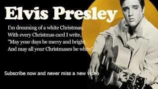 Elvis Presley -- White Christmas -- Lyrics (Official)