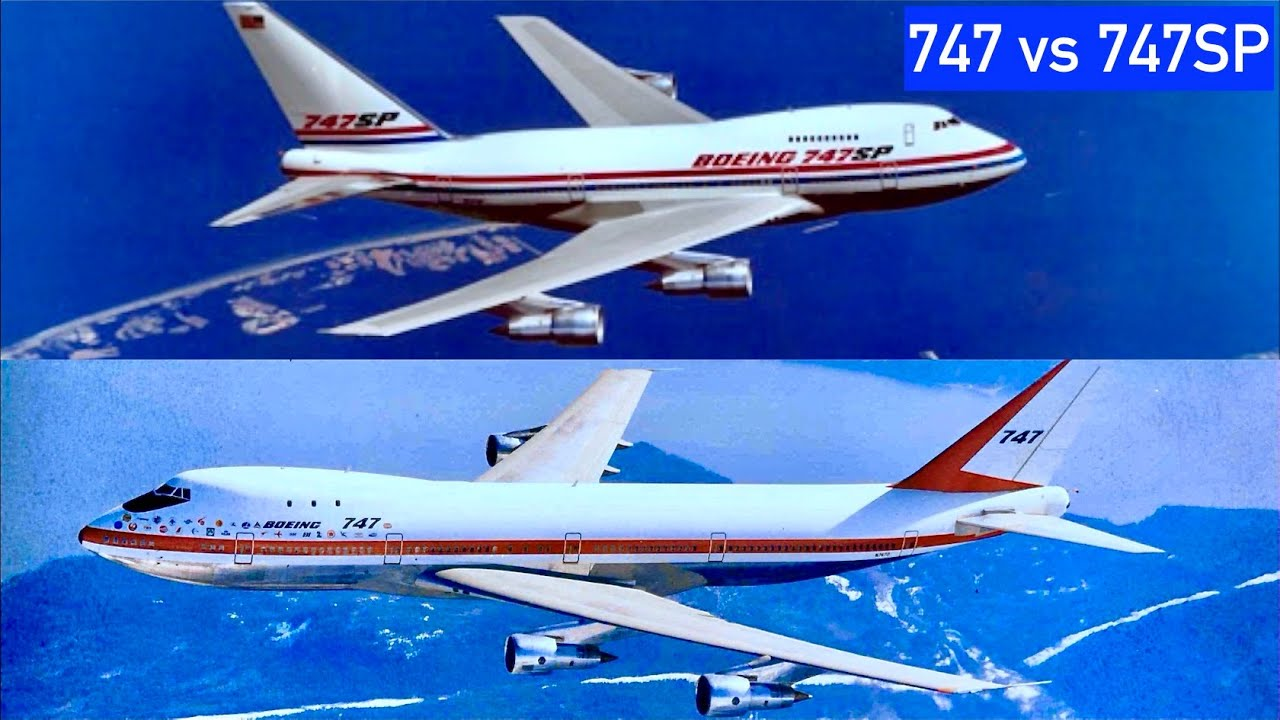 Boeing 747sp Vs 747 What Is Boeing 747sp Youtube