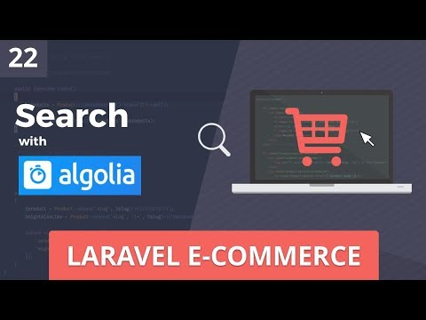 Laravel E-Commerce - Search w/ Algolia (InstantSearch) - Part 22