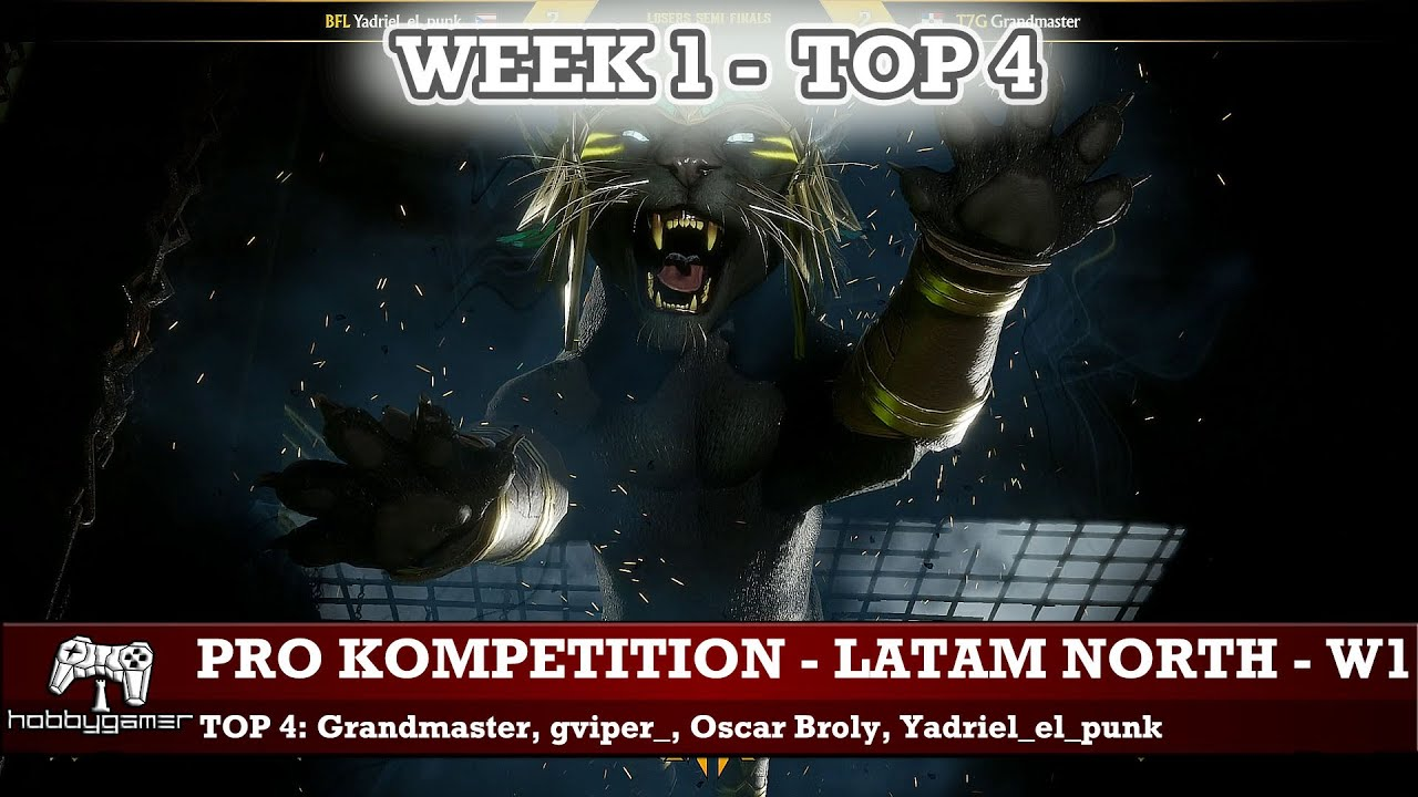 MK11: Pro Kompetition Latam North | Week #1 - TOP 4 (Grandmaster, gviper_, Oscar Broly, Yadriel)
