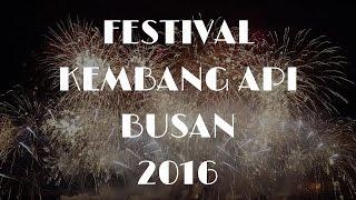 Busan Fireworks Festival 2016 [ Full Video ]