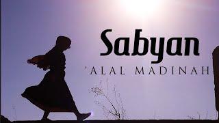 Download SABYAN - 'ALAL MADINAH | COVER
