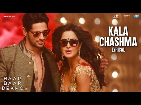 Kala Chashma - Lyrics Video | BaarBaarDekho |...