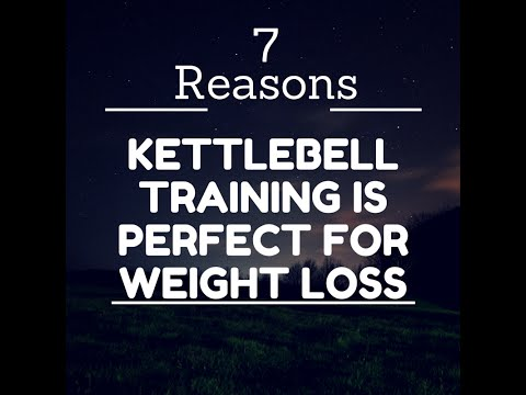 7 Reasons kettlebell training is perfect for weight loss