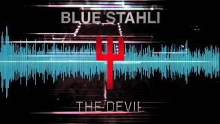 Blue Stahli - You
