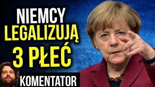 Niemcy Legalizują 3 PŁEĆ a Włochy Kończą z Gender - Komentator