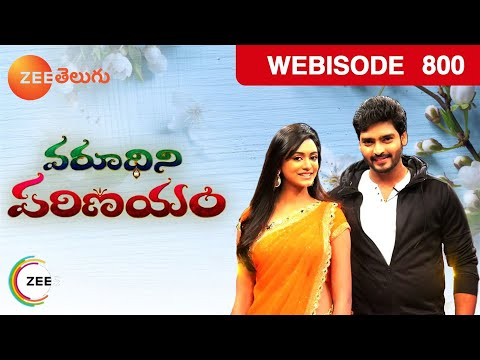Varudhini Parinayam - Indian Telugu Story - Episode 800  - Zee Telugu TV Story - Webisode