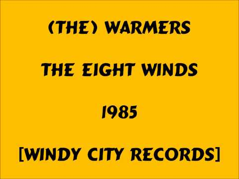 The Warmers - The Eight Winds - 1985