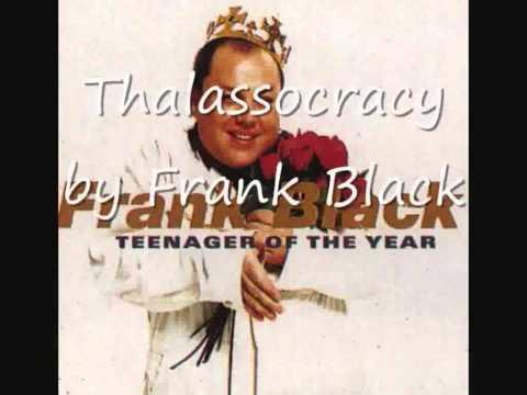 Frank Black - Thalassocracy (with lyrics)