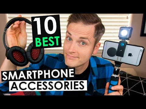Mobile Phone Accessories — 10 Best Smartphone Accessories