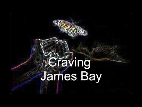 James Bay Craving (Lyrics)