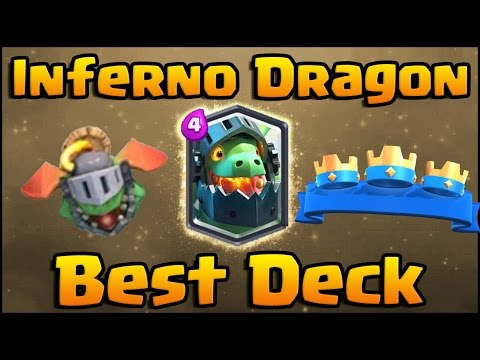 OP! Inferno Dragon Decks - Clash Royale Best Decks and Strategy