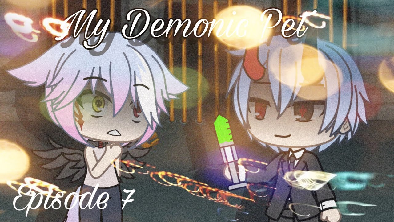 My Demonic Pet | Gay love story | Gacha Life | episode 7