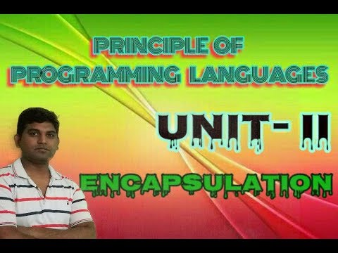 PPL Lecture 11: Principle of Programming Language Properties:Encapsulation Structured & Abstract typ