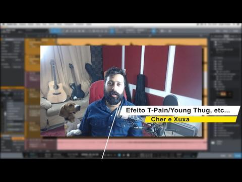 Efeito T-Pain com Auto Tune, Melodyne, Waves Tune Live e Vocoder