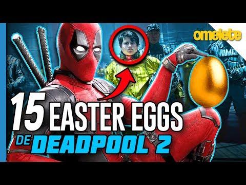 15 EASTER EGGS DE DEADPOOL 2 | Omelista