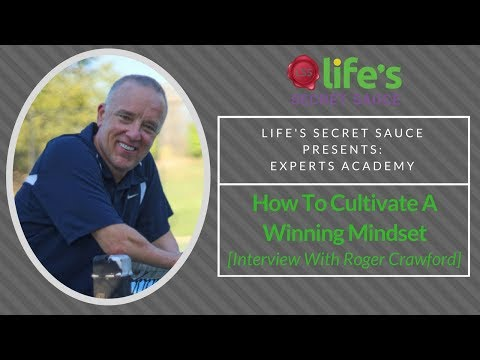How To Cultivate A Winning Mindset [Interview With Roger Crawford]