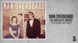 Watch Man Overboard I Saw Behemoth And It Ruled video