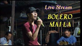 Live stream Guitar Bolero Mái Lá/Tạ Từ Trong Đêm / tg Trần Thiện Thanh /Ducmanh guitar Bolero