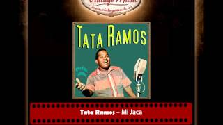 Tata Ramos – Mi Jaca (Perlas Cubanas)