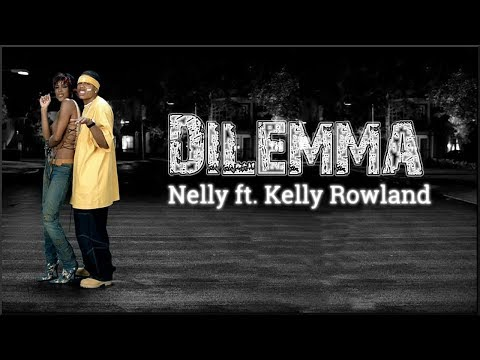 (Throwback) Lyrics: Nelly - Dilemma ft. Kelly Rowland